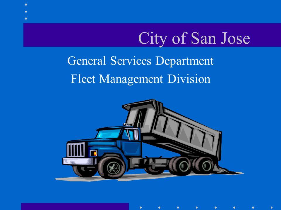 City of San Jose General Services Department Fleet Management Division