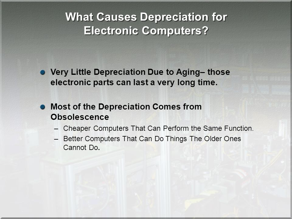 What Causes Depreciation for Electronic Computers.