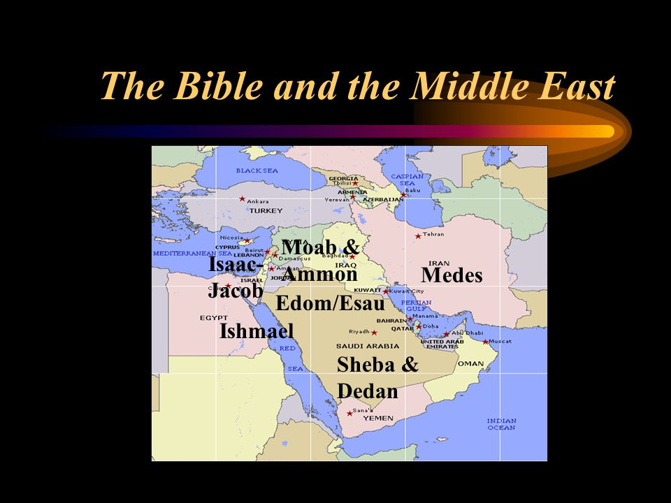 Abraham Sends Arabs Eastward From Jacob and Promised Land Genesis 25:5-6 And Abraham gave all that he had unto Isaac.