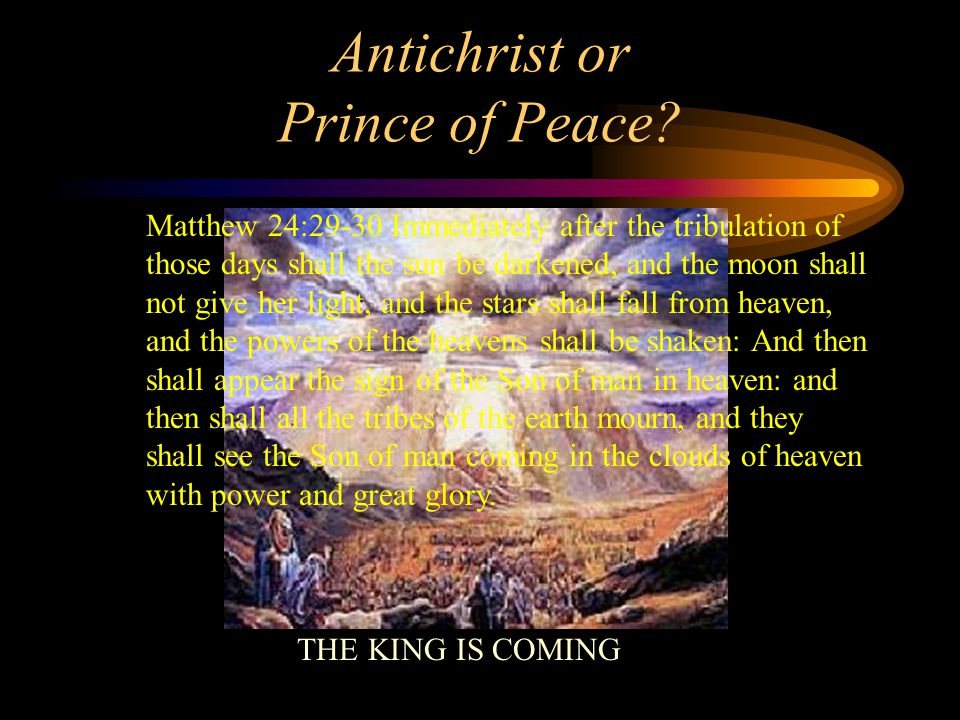 The Day of the Lord Draweth Near Daniel 8:25 And through his policy (peace processes) also he (Antichrist) shall cause craft to prosper in his hand; and he shall magnify himself in his heart, and by peace shall destroy many: he shall also stand up against the Prince of princes; but he shall be broken without hand.