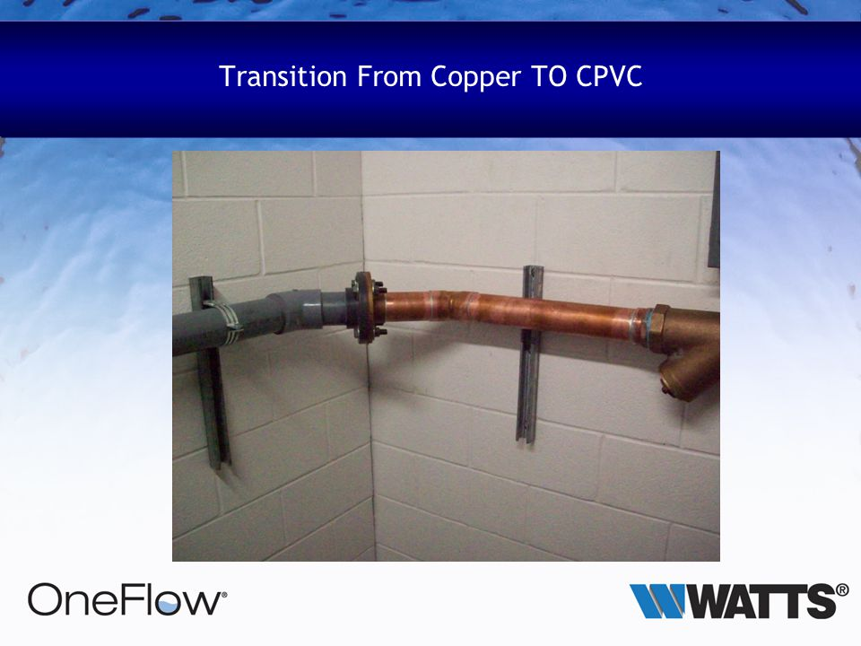 Transition From Copper TO CPVC