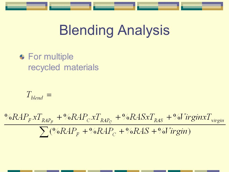 Blending Analysis For multiple recycled materials