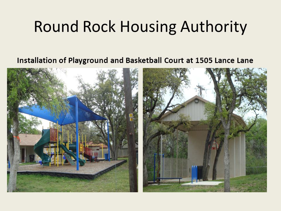 Round Rock Housing Authority Installation of Playground and Basketball Court at 1505 Lance Lane