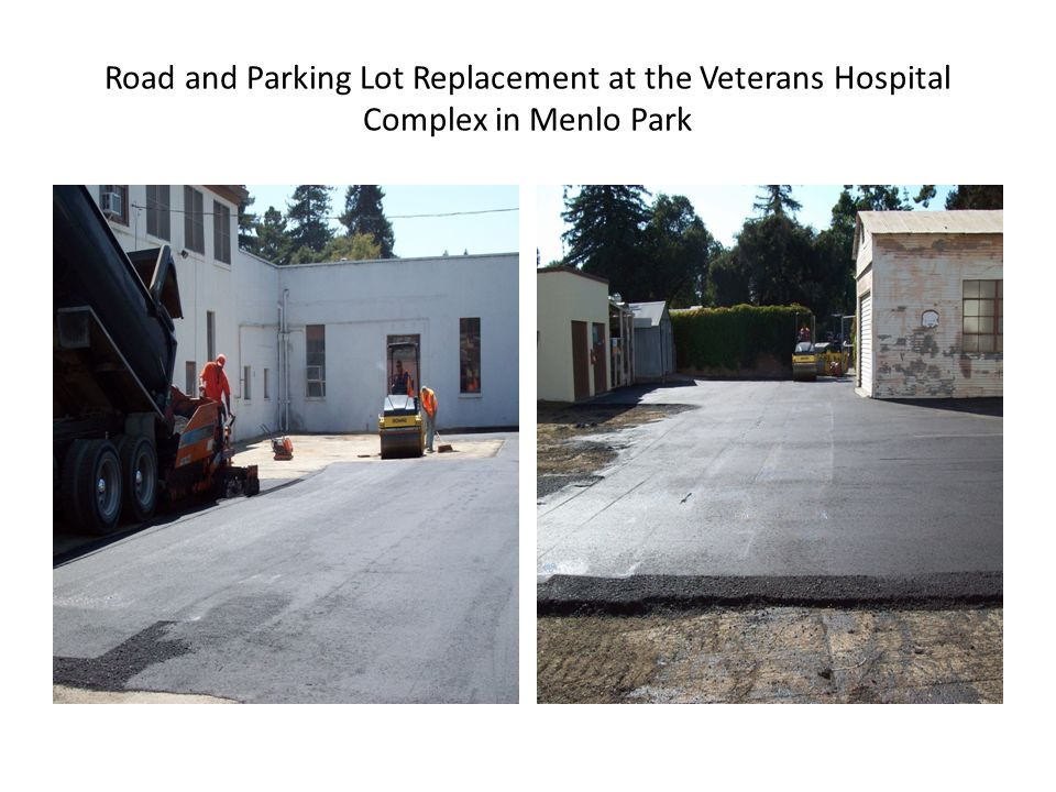 Road and Parking Lot Replacement at the Veterans Hospital Complex in Menlo Park