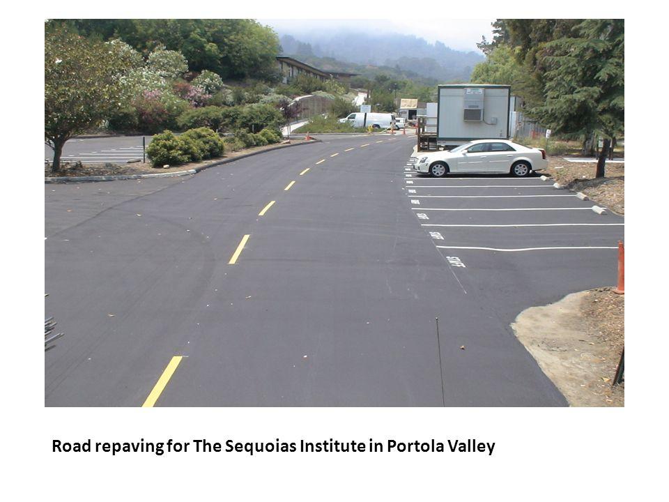 Road repaving for The Sequoias Institute in Portola Valley
