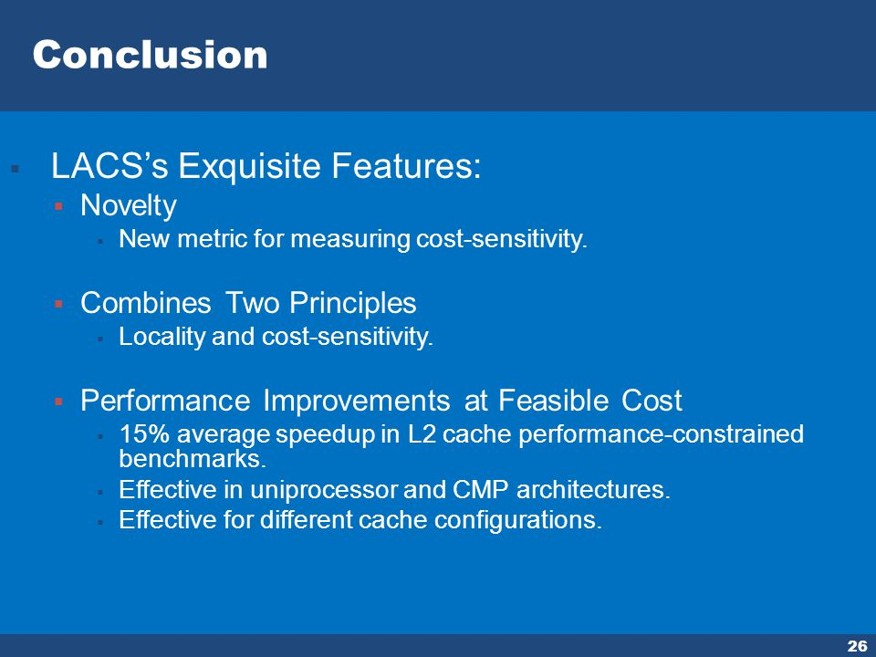 26 LACSs Exquisite Features: Novelty New metric for measuring cost-sensitivity.