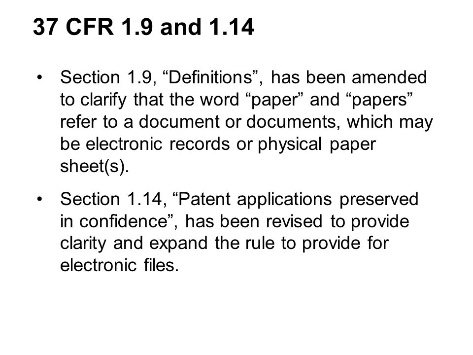 Section 1.9, Definitions, has been amended to clarify that the word paper and papers refer to a document or documents, which may be electronic records or physical paper sheet(s).