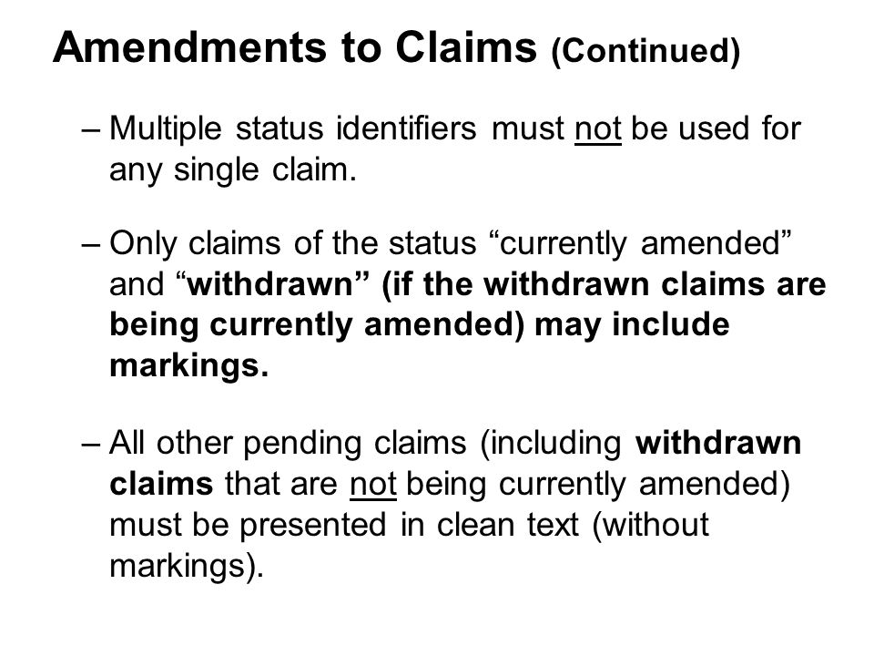 –Multiple status identifiers must not be used for any single claim.