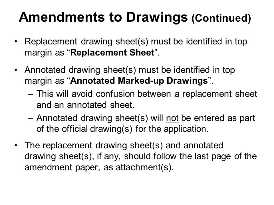 Replacement drawing sheet(s) must be identified in top margin as Replacement Sheet.
