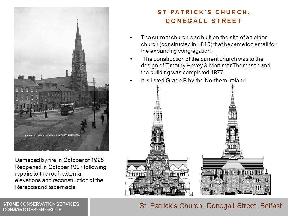 ST PATRICKS CHURCH, DONEGALL STREET The current church was built on the site of an older church (constructed in 1815) that became too small for the expanding congregation.