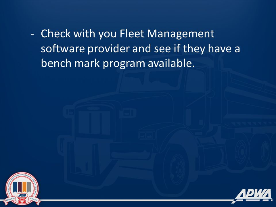 -Check with you Fleet Management software provider and see if they have a bench mark program available.