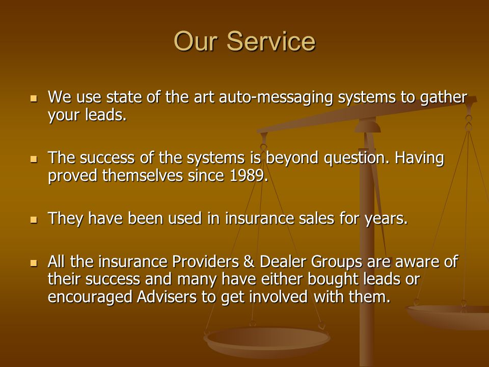 Our Service We use state of the art auto-messaging systems to gather your leads.
