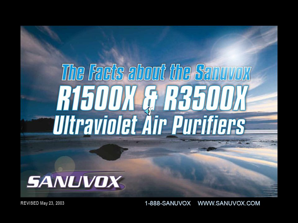 By incorporating UV-V into Sanuvox Purifiers, studies have shown a significant decrease in By incorporating UV-V into Sanuvox Purifiers, studies have shown a significant decrease in VOC s while producing virtually no residual ozone in the environment.