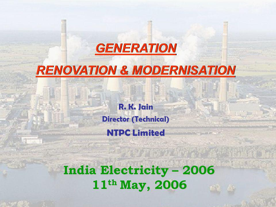 GENERATION RENOVATION & MODERNISATION GENERATION RENOVATION & MODERNISATION R.