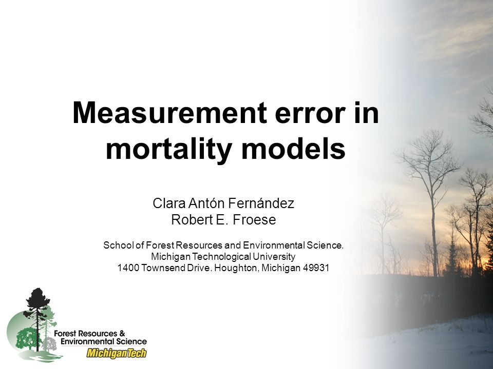 Measurement error in mortality models Clara Antón Fernández Robert E.