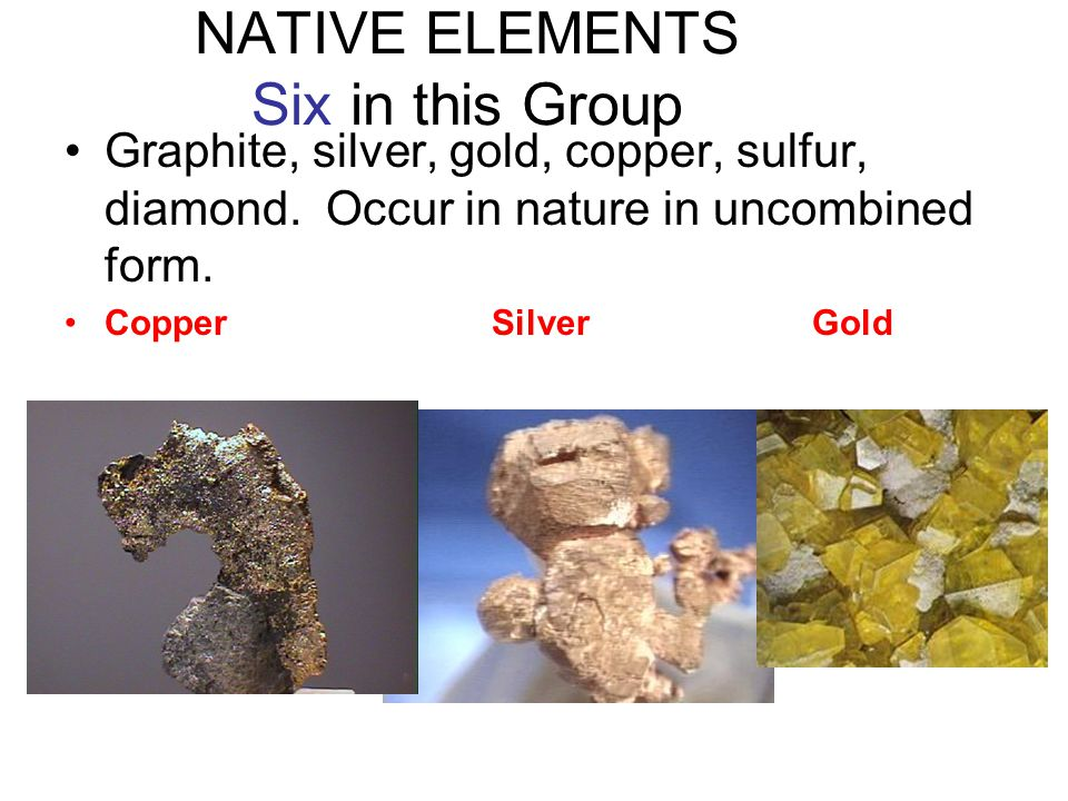 Scientific Classification of Mineral Groups There are eight major classes according to chemical composition 1.Elements 2.Sulfides 3.Oxides and Hydroxides 4.Halides 5.NitratesCarbonatesBorates 6.Sulfates 7.Phosphates 8.Silicates
