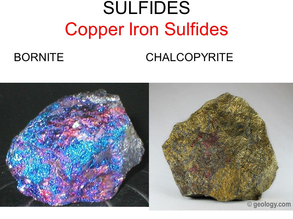 Sulfide class Metals with sulfur Economically important class of minerals Major ores of important metals (Cu, Pb, Ag, Fe, Zn) Most are metallic, opaqu
