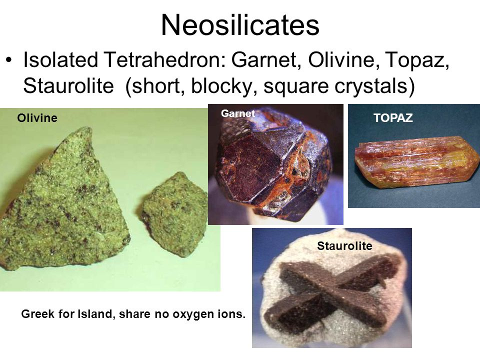 SOROSILICATES Have two tetrahedrons linked by one oxygen giving it an hour glass shape Epidote: Metamorphic Environment