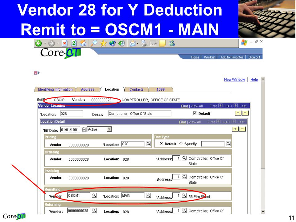 11 Vendor 28 for Y Deduction Remit to = OSCM1 - MAIN