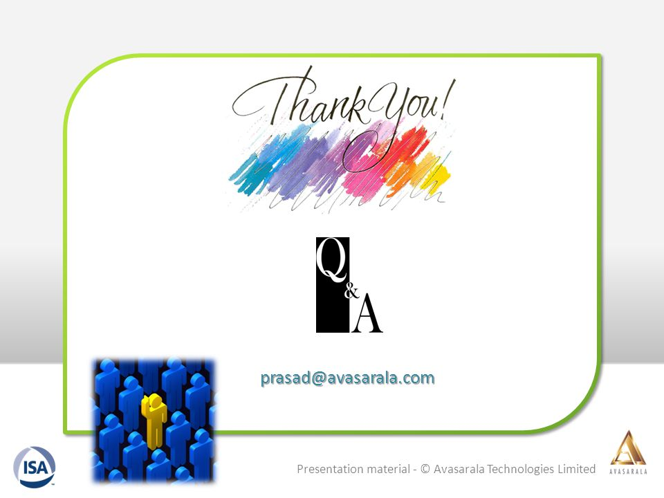 prasad@avasarala.com Presentation material - © Avasarala Technologies Limited