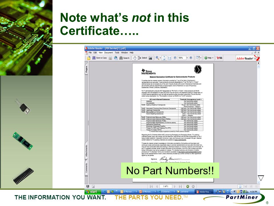22 THE INFORMATION YOU WANT. THE PARTS YOU NEED. ® Note whats not in this Certificate….. No Part Numbers!!