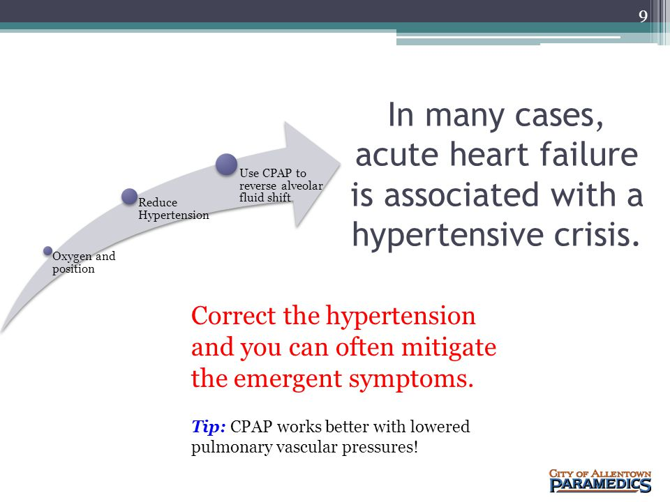 Fluid shift is a significant problem in the patient with acute Heart failure The acute phase of heart failure is almost always is associated with higher blood pressures resulting in fluid shift from the capillary vascular spaces to the surrounding interstitial tissue.