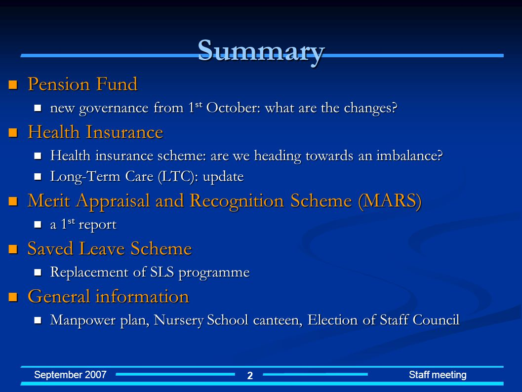 September 2007 Staff meeting 2 Summary Pension Fund Pension Fund new governance from 1 st October: what are the changes.