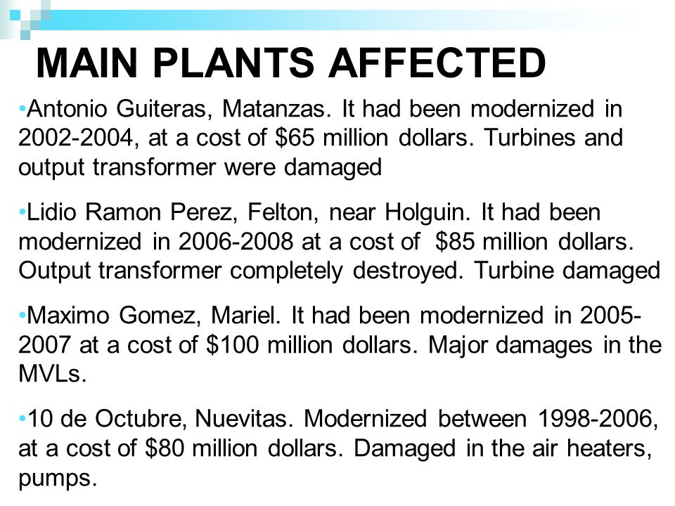 MAIN PLANTS AFFECTED Antonio Guiteras, Matanzas.