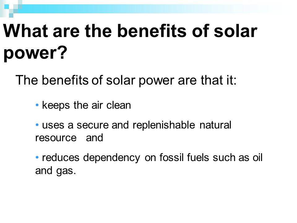 What are the benefits of solar power.