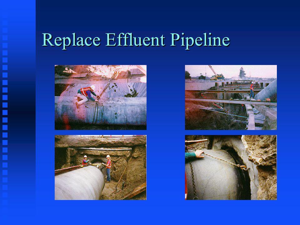 Replace Effluent Pipeline
