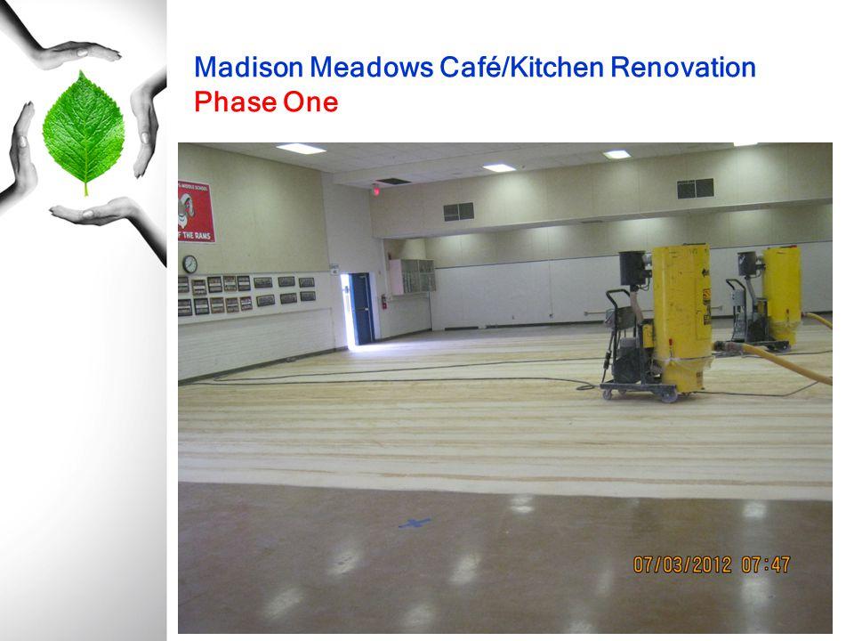 Madison Meadows Café/Kitchen Renovation Phase One