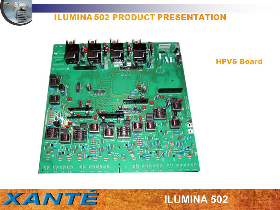 ILUMINA 502 PRODUCT PRESENTATION HPVS Board