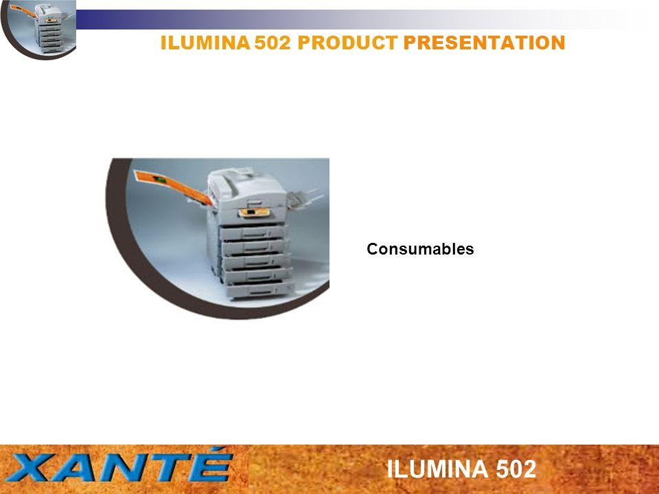 ILUMINA 502 PRODUCT PRESENTATION Consumables
