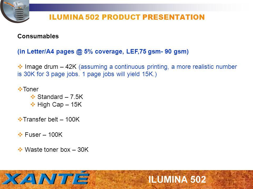 ILUMINA 502 PRODUCT PRESENTATION The Multi purpose tray uses the same Hopping and Registration Motors as Tray 1.