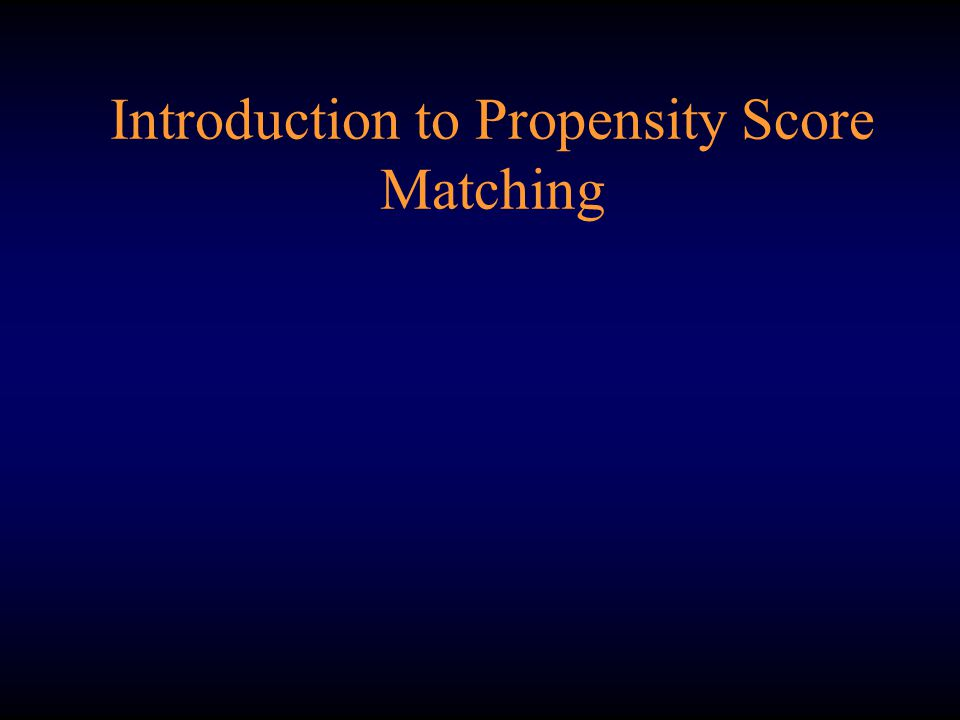 Introduction to Propensity Score Matching