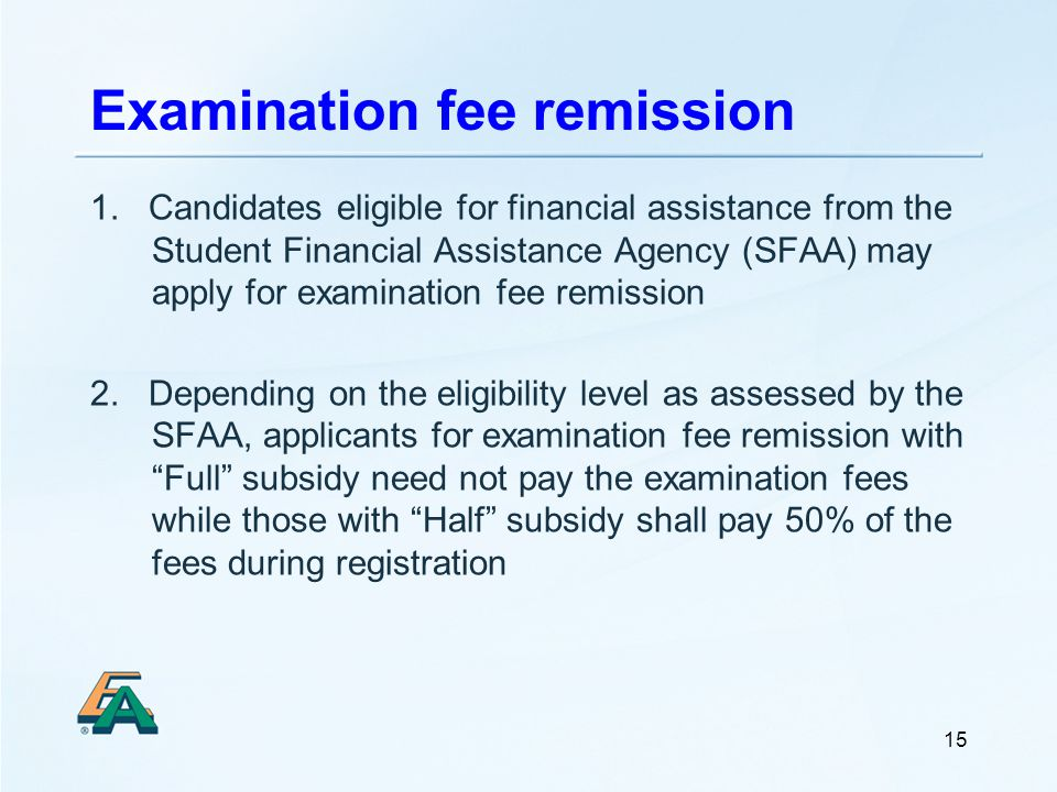 15 Examination fee remission 1.