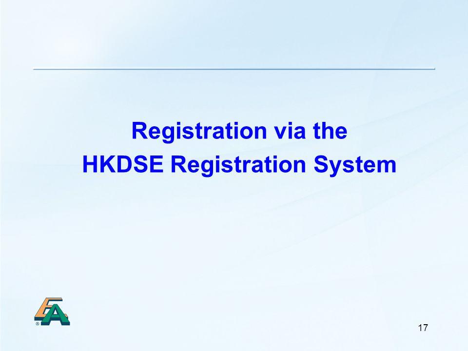 17 Registration via the HKDSE Registration System