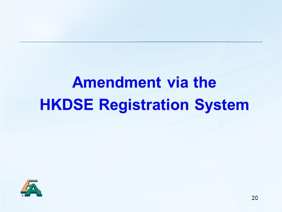 20 Amendment via the HKDSE Registration System
