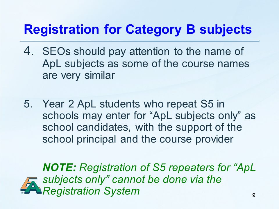 9 Registration for Category B subjects 4.