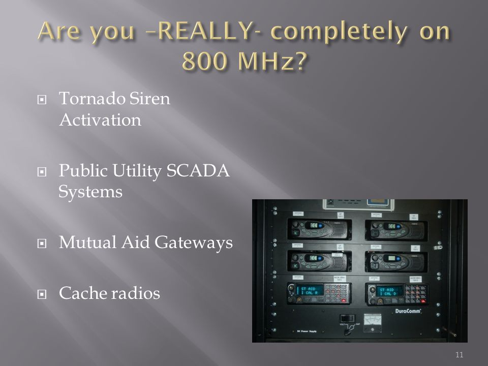 Tornado Siren Activation Public Utility SCADA Systems Mutual Aid Gateways Cache radios 11