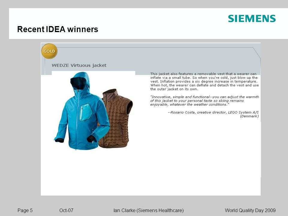 Page 5 Oct-07 World Quality Day 2009Ian Clarke (Siemens Healthcare) Recent IDEA winners