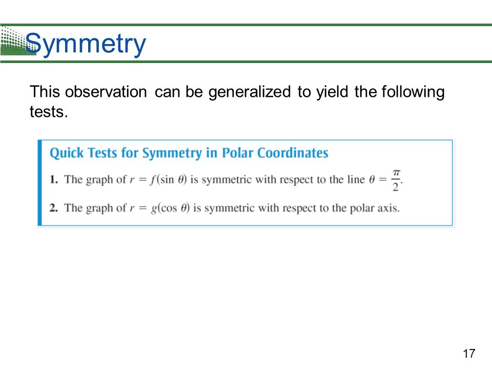 17 Symmetry This observation can be generalized to yield the following tests.
