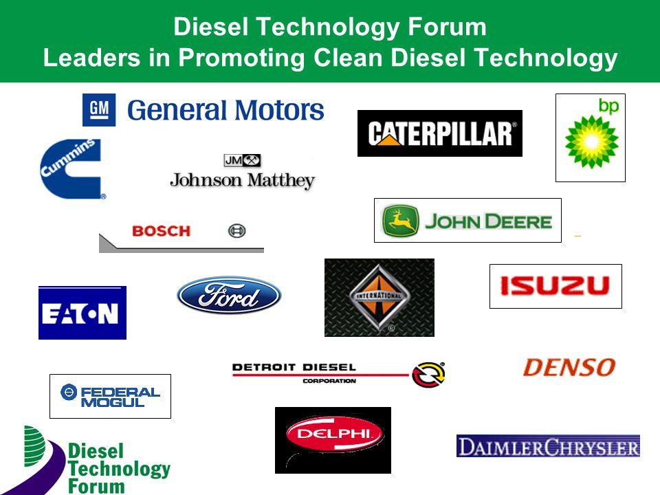 Diesel Technology Forum Leaders in Promoting Clean Diesel Technology