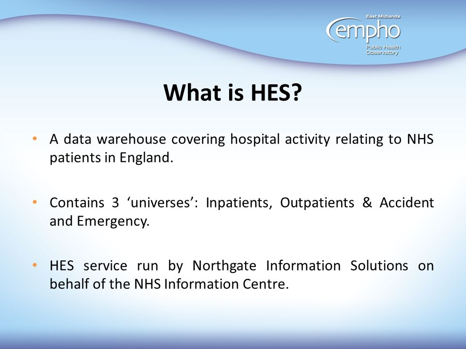 Creation of HES Data Copyright © 2005-2010, Health and Social Care Information Centre.