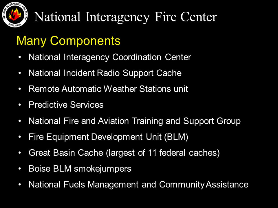 National Interagency Fire Center Radio Infrastructure Stakeholders Law Enforcement Fire Resources Realty Property Safety Engineering Telecommunication (IT) Procurement Frequency Management