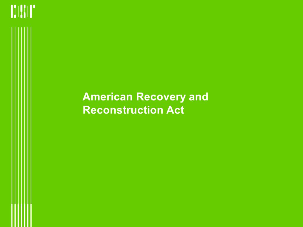 American Recovery and Reconstruction Act
