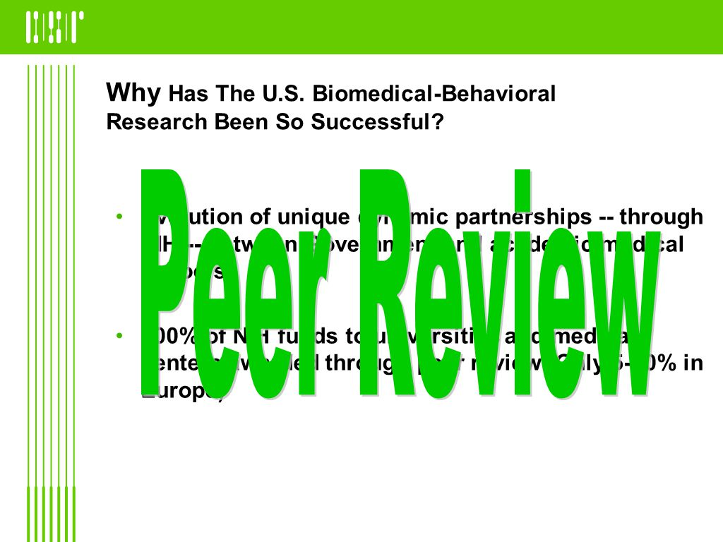 Why Has The U.S.Biomedical-Behavioral Research Been So Successful.