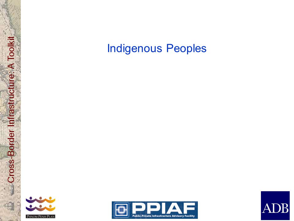 Cross-Border Infrastructure: A Toolkit Indigenous Peoples