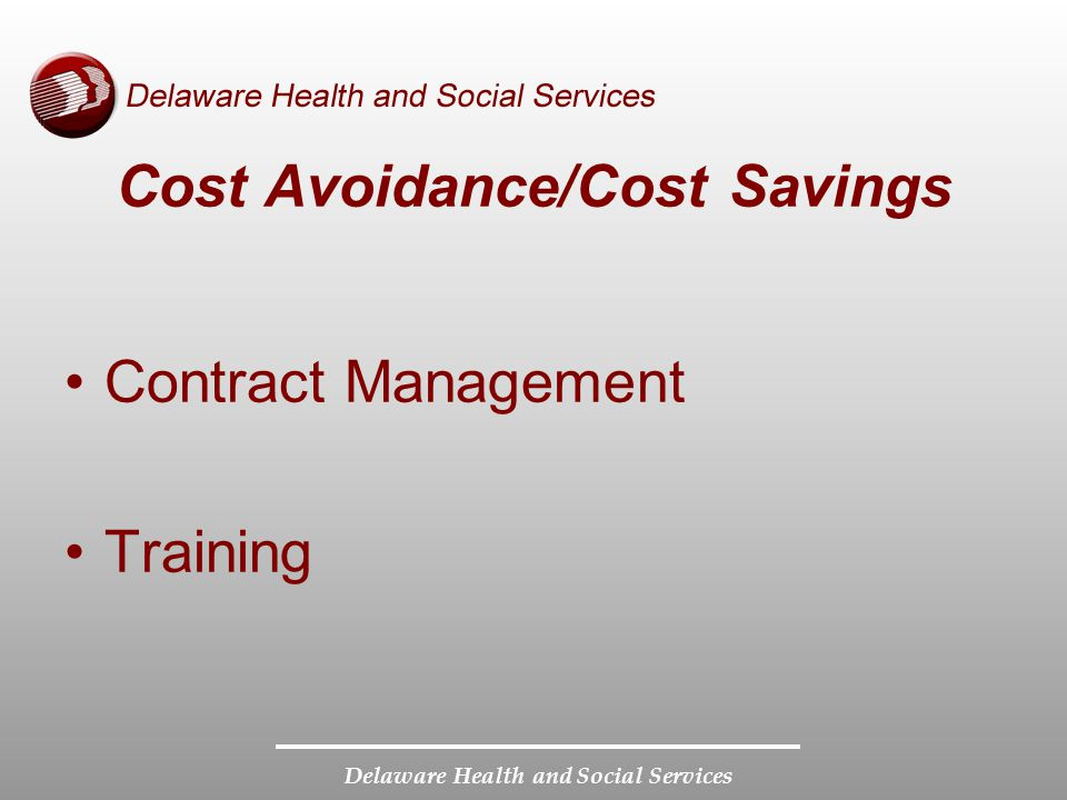 Delaware Health and Social Services Cost Avoidance/Cost Savings Contract Management Training