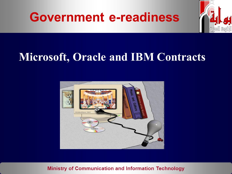 Ministry of Communication and Information Technology Microsoft, Oracle and IBM Contracts Government e-readiness
